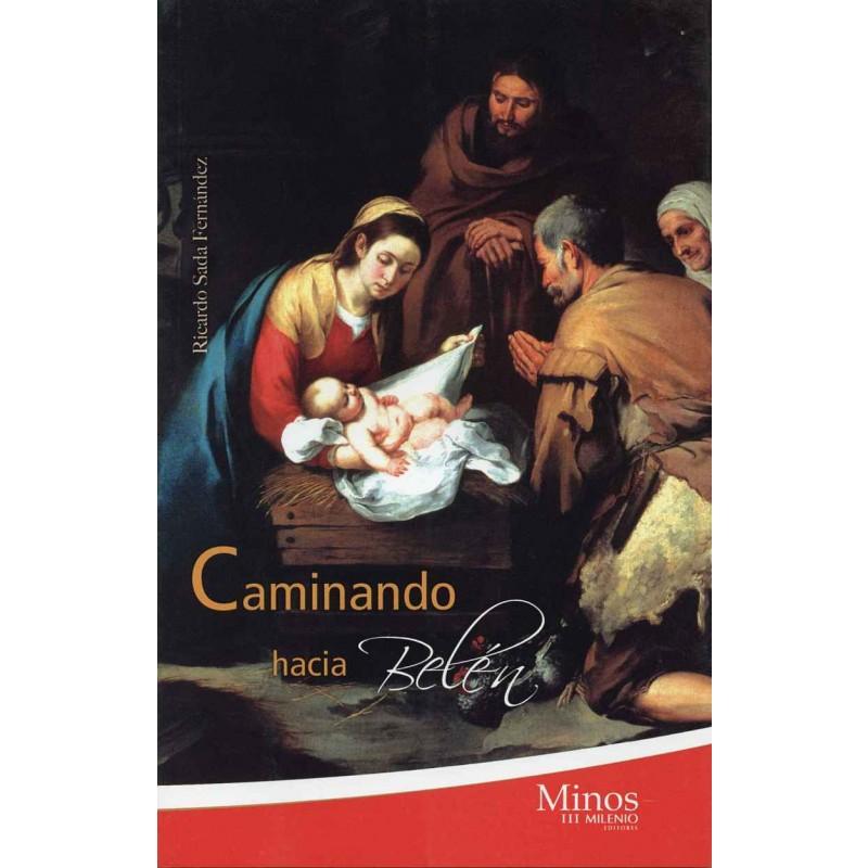 CAMINANDO HACIA BELEN