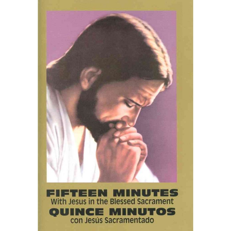 15 MINUTES WITH JESUS IN THE BLESSED BILINGÜE