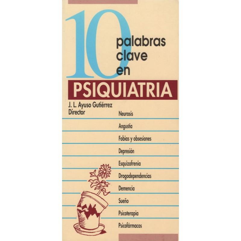 10 PALABRAS CLAVE EN PSIQUIATRÍA