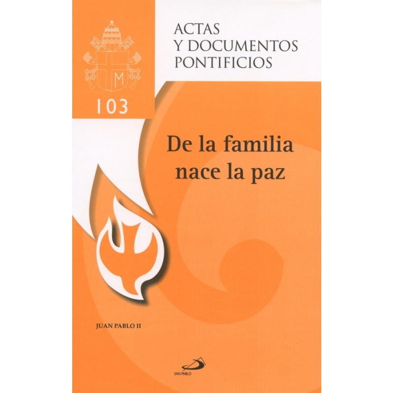 DE LA FAMILIA NACE LA PAZ