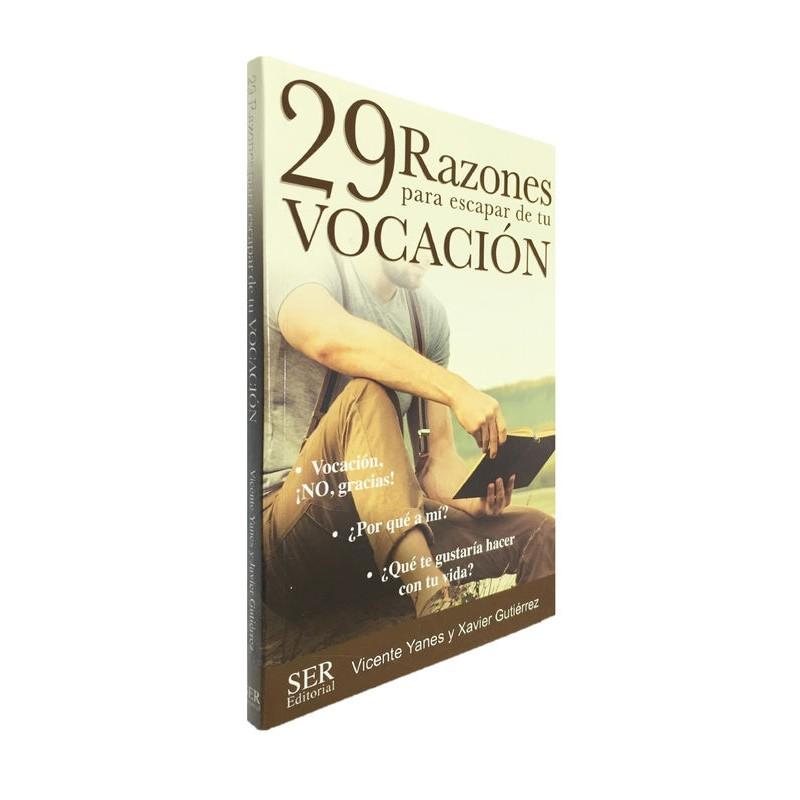 29 RAZONES PARA ESCAPAR DE TU VOCACIÓN