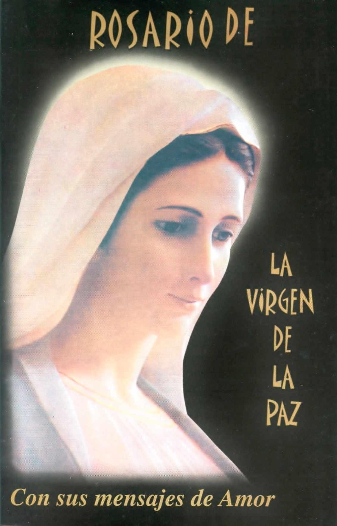 Rosario de la virgen de la paz mensaje de amor altavistaventures Choice Image
